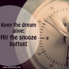 Keep the dream alive! Oh Yeah! Cooking Timer, Funny, Funny Parenting, Hilarious, Fun, Humor