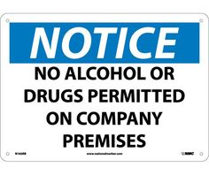 Notice, NO AL OR DRGS PERMITTED ON COMPANY PREMISES, 14X20, .040 Aluminum