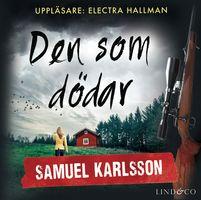 Den som dödar - Samuel Karlsson