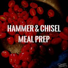Hammer and Chisel meal prep