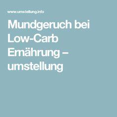 Mundgeruch bei Low-Carb Ernährung – umstellung