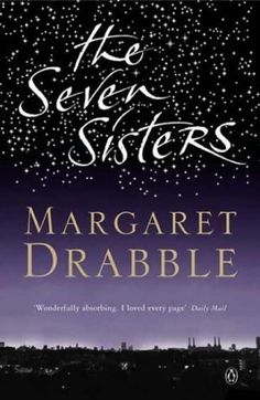 The Seven Sisters | Margaret Drabble. august