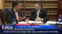 Você em Expressão - O Que é o ICE Detainer with Darren Covar