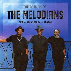 "FEATURED | The Melodians | ""The Return Of The Melodians"" 