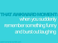 I do this a lot. Heh heh.