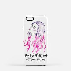 Don't be like the rest of them darling, Iphone Case. Girl Boss gift, co-worker gift, Bridesmaid Gift