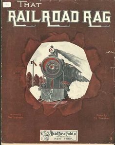 Sheet Music - That railroad rag recorded by Collins and Harlan in 1911 Old Sheet Music, Vintage Sheet Music, Music Sheets, Train Music, Vintage Magazine, Music Covers, Music Songs, Music Stuff, Lettering Design