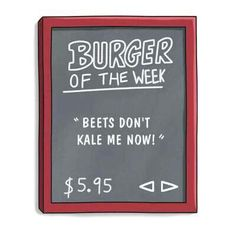 Bob's Burger of the Week - Beets Don't Kale Me Now