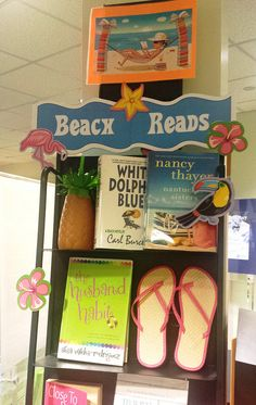 Schimelpfenig Library May 2015 Adult Display: Beach Reads!