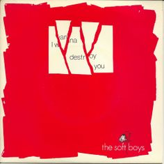 "THE SOFT BOYS I Wanna Destroy You 7"" 1980 Armageddon AS 005 Robyn Hitchcock #PunkNewWave"