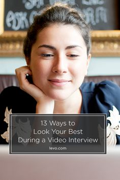 Everything you need to know to prepare for your next video #interview www.levo.com