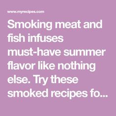Smoking meat and fish infuses must-have summer flavor like nothing else. Try these smoked recipes for dinner tonight. Turkey Recipes, Dinner Recipes, Recipe Fo, Smoking Recipes, Smoking Meat, Dinner Tonight, Projects To Try, Smoke, Fish