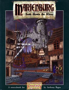 Marienburg: Sold down the River one of the last books put out for 1e Warhammer