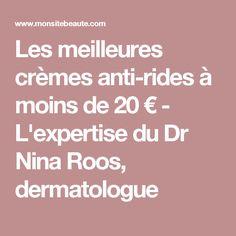 Les meilleures crèmes anti-rides à moins de 20 € - L'expertise du Dr Nina Roos, dermatologue