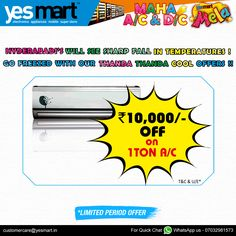 YesMart Tuesday Super Sale offer!! Beat this hot #Summer with cool offers on #AirConditioner's @YesMart. Great & unbelivable offers on Brand AC's. Visit your nearest #YesMart Store before the offer ends.. For more info Visit - www.yesmart.in
