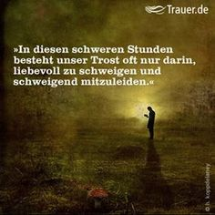 Trauerspruch Cool Words, Wise Words, Funeral Poems, Love Dad, Feeling Sad, E Cards, Grief, Psalms, Quotations
