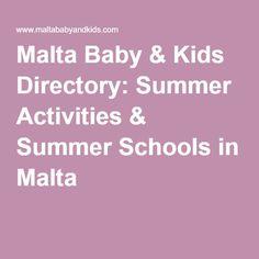 Malta Baby & Kids Directory: Summer Activities & Summer Schools in Malta