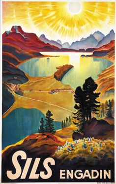 Vintage Travel Poster - Sils -  Engadin - Switzerland - by Carl  Moos - 1933.
