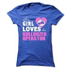 Girls love her Bulldozer Operator