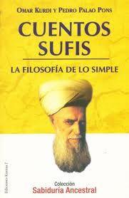 Cuentos Sufis - la filosofía de lo simple