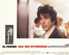 Pacino...Dog Day Afternoon