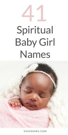 Our list of spiritual baby girl name that will melt your heart