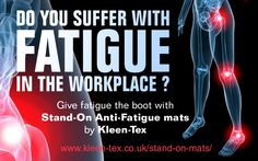 Do you suffer from fatigue at work? Standing for long periods can lead to a range of health issues. Why not relieve your suffering with a Stand-On Anti-Fatigue mat by Kleen-Tex...  https://www.kleen-tex.co.uk/stand-on-mats/ #makemoreofyourfloor #kleentex #antifatigue