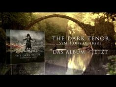 THE DARK TENOR - Love is Light (Ft. Mozart - Symphony Nr. 40 g-moll) - YouTube