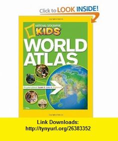 NG Kids World Atlas (National Geographic Kids) (9781426306877) National Geographic , ISBN-10: 1426306873  , ISBN-13: 978-1426306877 ,  , tutorials , pdf , ebook , torrent , downloads , rapidshare , filesonic , hotfile , megaupload , fileserve