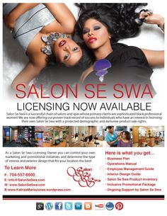 Call 704-557-6600 or e-mail info@SalonSeSwa.com for more information and visit http://www.SalonSeSwa.com or http://KatriseMarieJones.wordpress.com to talk to me about my licensing opportunity!