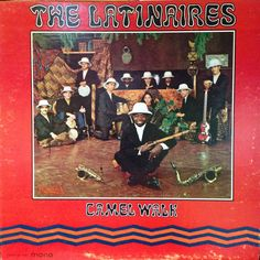 1968 Camel Walk / The Latinaires (Fania Records Gold Label Mono LP-349)
