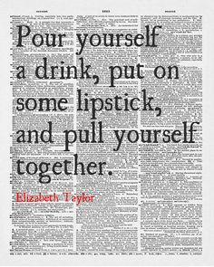 Pour Yourself a Drink Put on Some Lipstick and Pull by ArtOnPage, £7.99