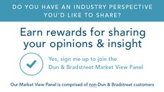 Do you have a perspective you'd like to share? Join D&B's market view panel of non-D&B customers and begin earning today! Risk Management, Sign I, Perspective, Insight, Join, Marketing, Perspective Photography, Point Of View