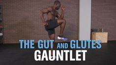 The Gut and Glutes Gauntlet