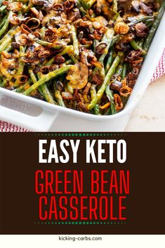 Level up your holiday table with this delicious Keto Green Bean Casserole. I think you will agree - this twist on a classic really is best when it is made from fresh ingredients. With the addition of cream cheese, this easy low carb recipe is so creamy. Make this once and you will be hooked! Best Low Carb Recipes, Low Carb Dinner Recipes, Keto Dinner, Diet Recipes, Healthy Recipes, Thanksgiving Recipes, Holiday Recipes, Low Carb Vegetables, Low Carb Side Dishes