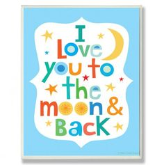 Love You To The Moon and Back Boys  lytograph