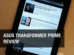 Transformer Prime Review TechnoBuffalo Best Android Tablet, Tablet Reviews, Galaxy Nexus, Transformers Prime