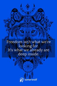 True freedom is already inside of us. This is one of the deepest insights I've had in my process of spiritual awakening.