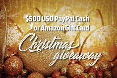 $500 USD PayPal Cash or Amazon Gift Card Christmas Giveaway!