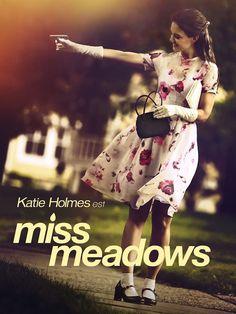 Critique de Miss Meadows avec Katie Holmes, disponible directement en VOD aujourd'hui 9 mai via Under the Milky Way