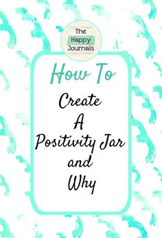 How to Create a Positivity Jar and Why Positive Thinking Tips, Creating Positive Energy, Thinking Day, Choose Happiness Quotes, Happy Life Tips, Habit Quotes, Happy Jar, Health Teacher, Kindness Activities