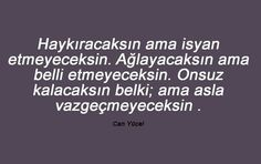 En Iyi Can Yücel Sözleri Song Words, Songs, Thoughts, Love, Quote, Amor, Song Books, Ideas