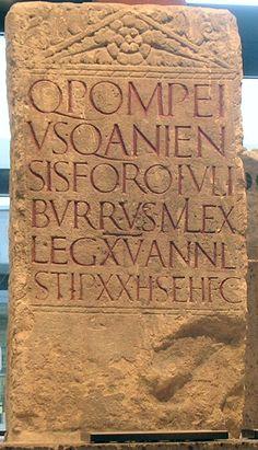 Tomb of Pompeius, soldier of Legio XV Primigenia Ancient Tomb, Ancient Artifacts, Ancient Romans, Art Romain, Pompeii And Herculaneum, Graffiti, Roman Art, In Ancient Times, Stone Carving