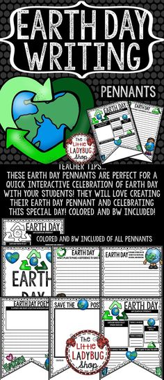 Earth Day Activities Pennants Print & Go with these Pennants! These Earth Day Pennants are perfect for a quick Writing Interactive celebration of Earth Day with your students! They will love creating their Earth Day pennants and celebrating this special day! Colored and BW included!