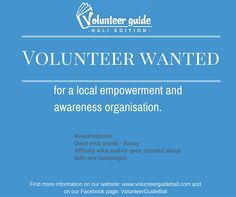 Are you a writer? And wanting to volunteer your time to a gender organisation in Bali? Find more details on our website: www.volunteerguidebali.com