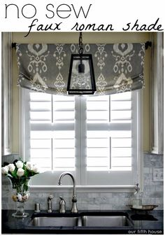 Diy no sew faux roman shade  Love this - backsplash and dark counter!!!! Love the shade too - beautiful!!!!!