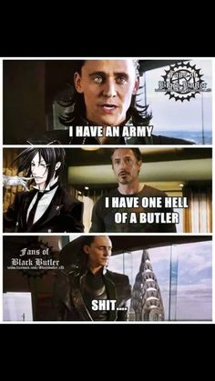 Loki is gonna die with Tony's ONE HELL OF A BUTLER.