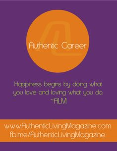 #Happiness #ALM #AuthenticLiving #AuthenticCareer