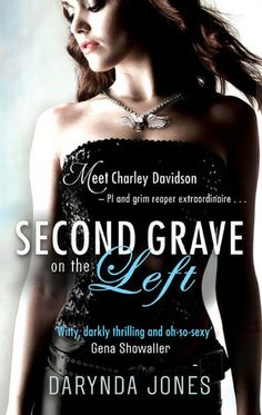 Second Grave on the Left (Charley Davidson #2) by Darynda Jones