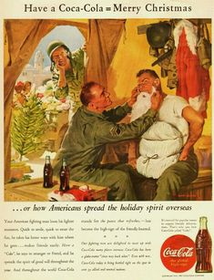 1943 / Coca Cola, the classic Coca Cola Santa and the American spirit overseas during wartime. Coca Cola Life, Coca Cola Santa, Coca Cola Christmas, Coca Cola Ad, Christmas Ad, Vintage Christmas, Xmas, Christmas Artwork, Christmas Paper
